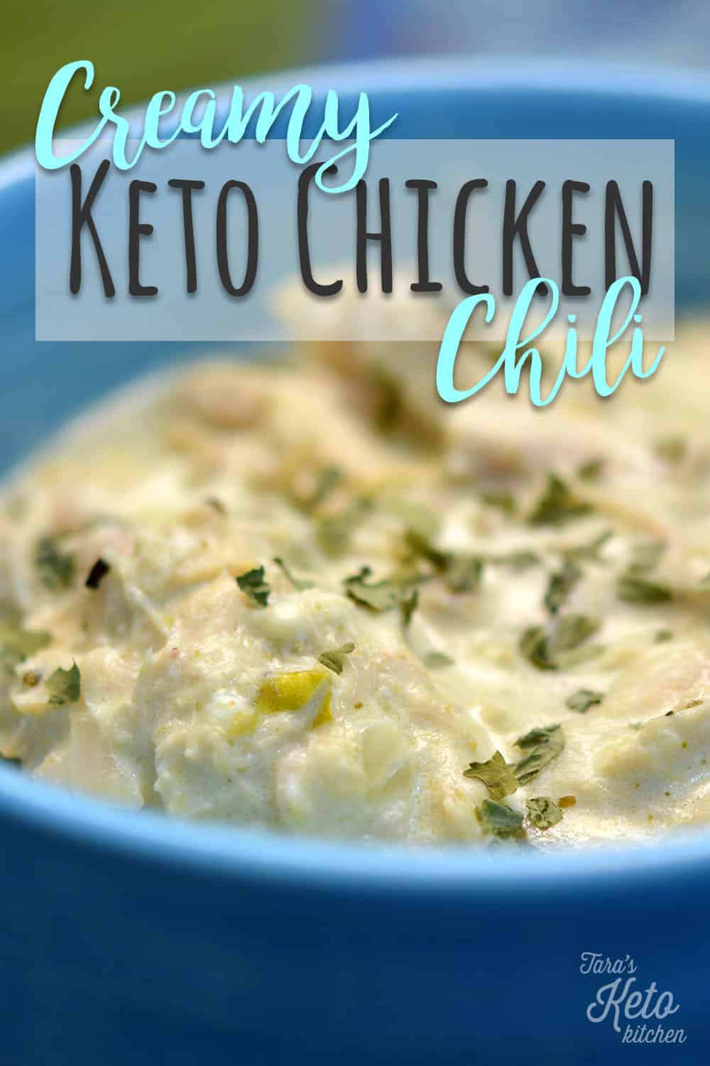 close up image of Creamy Keto Chicken Chili in a bowl with title