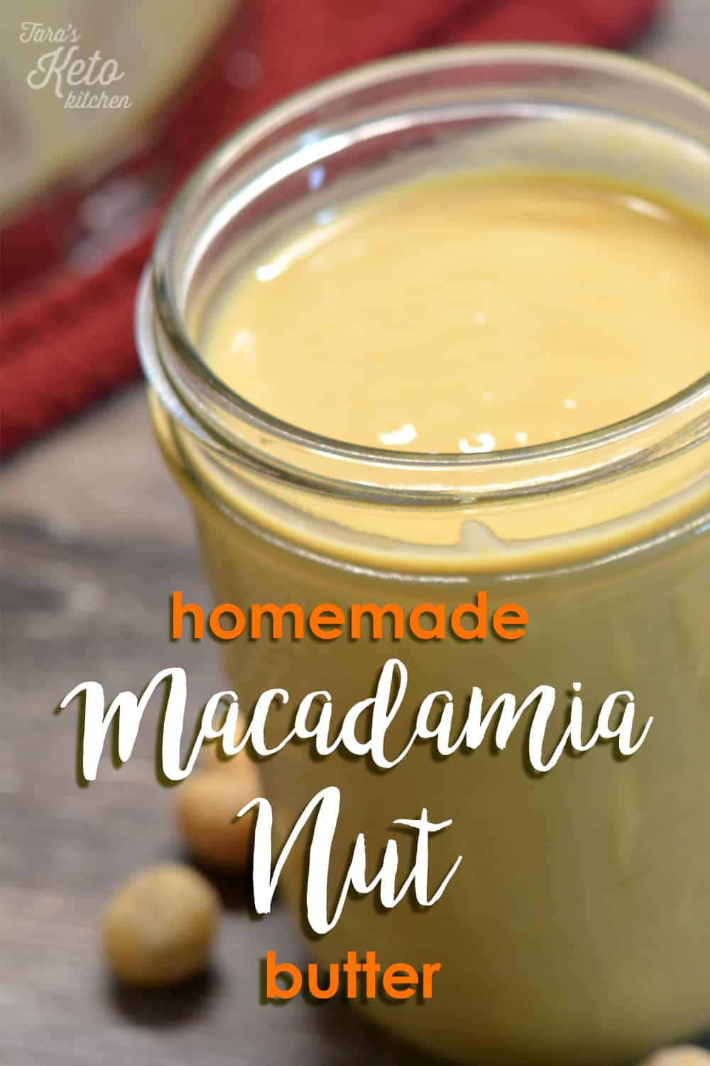 Homemade Macadamia Nut butter with title