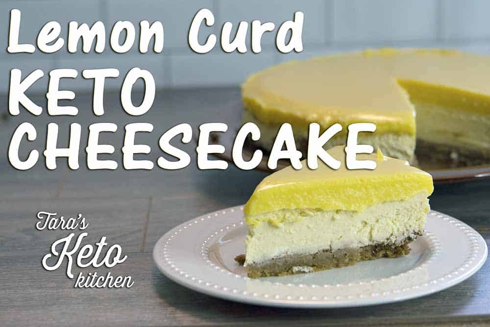 Lemon Curd Keto Cheesecake