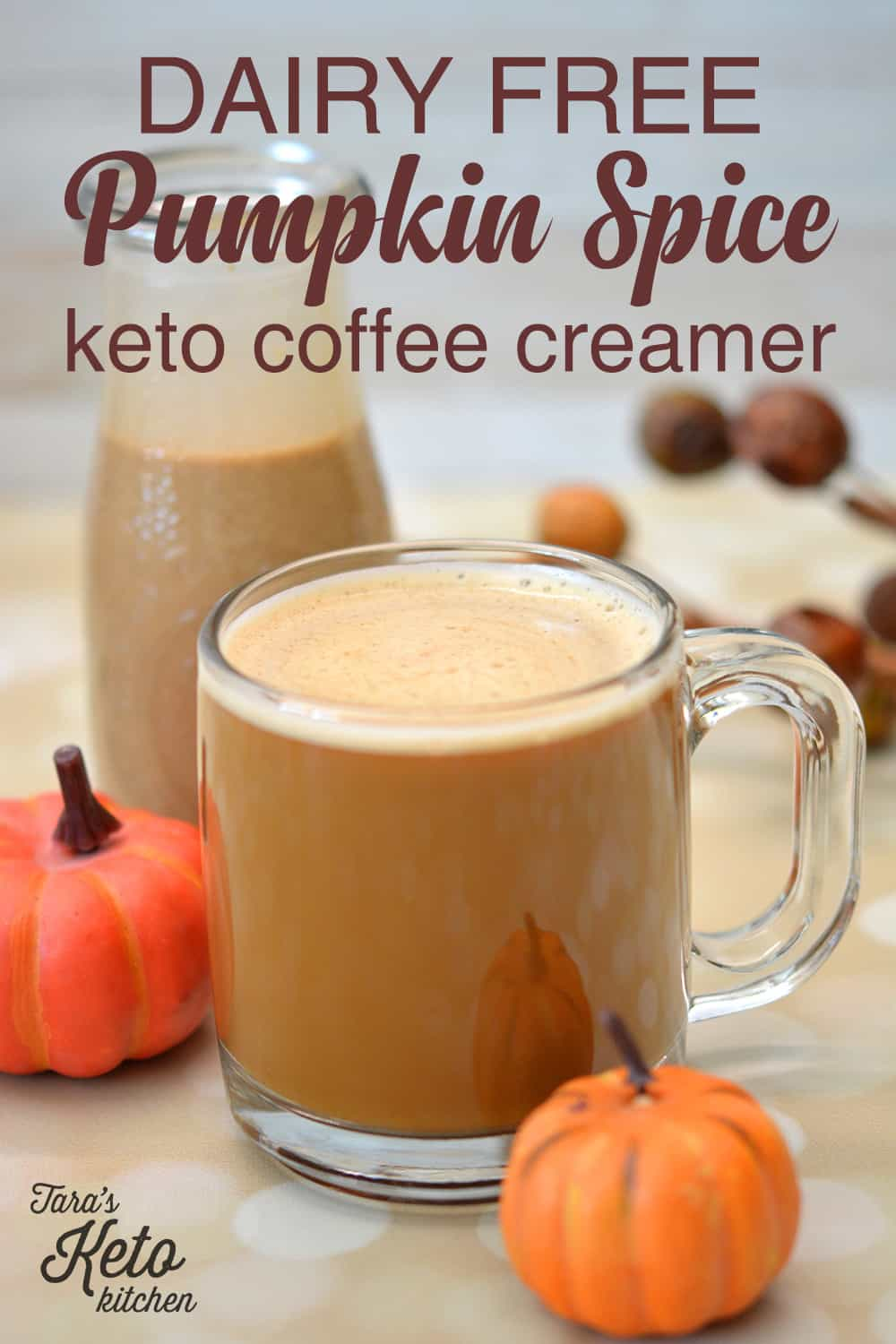 Dairy Free Pumpkin Spice Keto Coffee Creamer with title