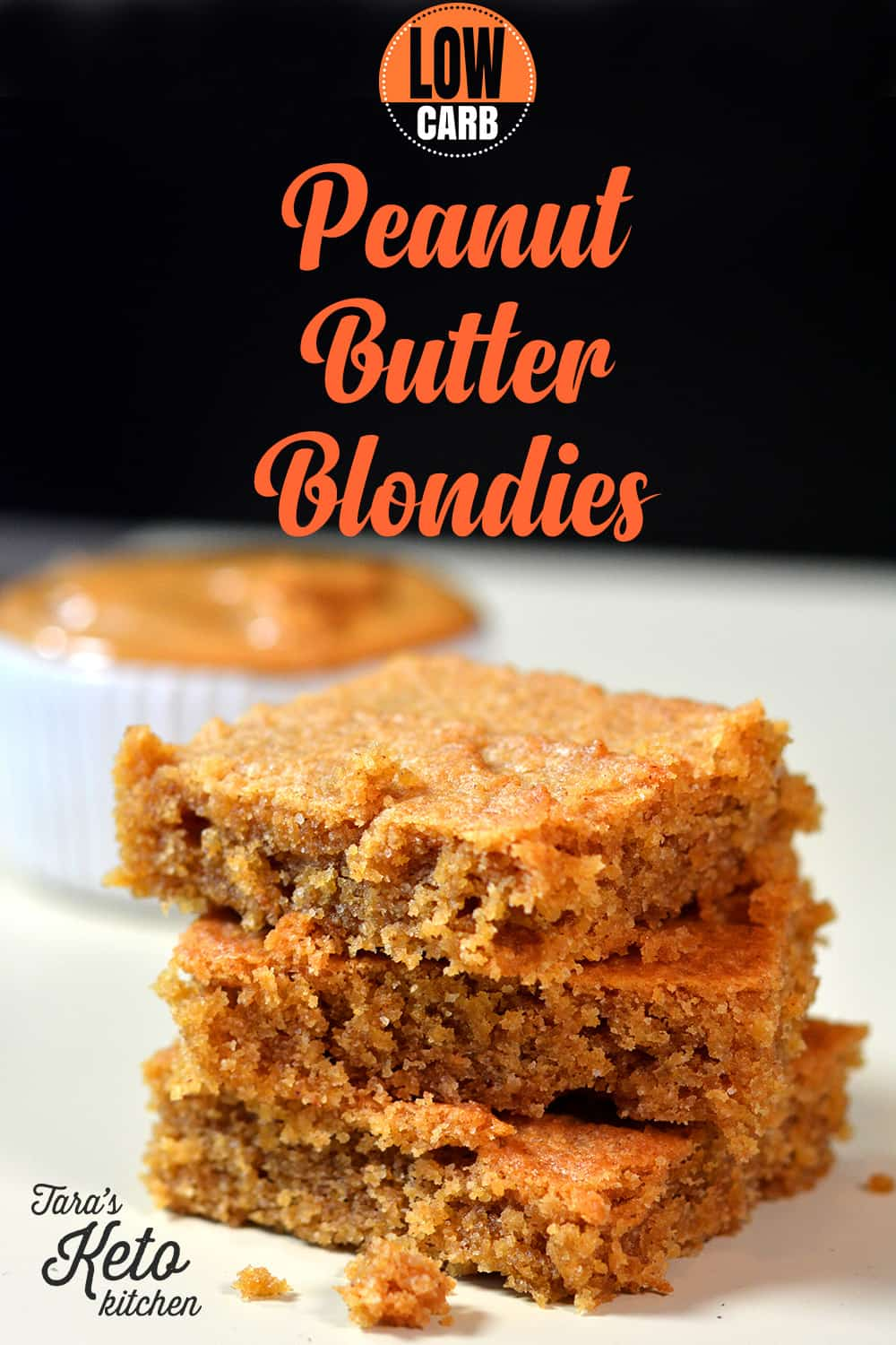 Low Carb Peanut Butter Blondies stacked slices with title