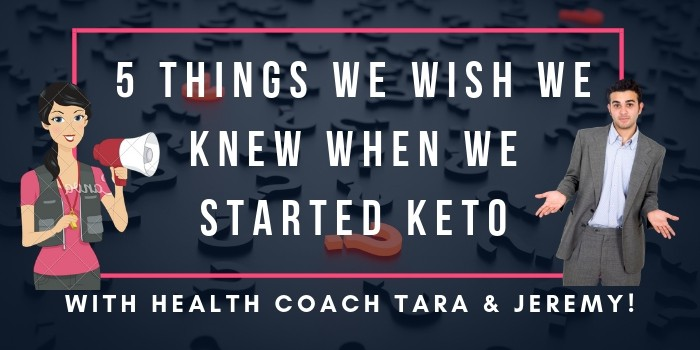 5 Things We Wish We Knew Before We Started The Keto Diet