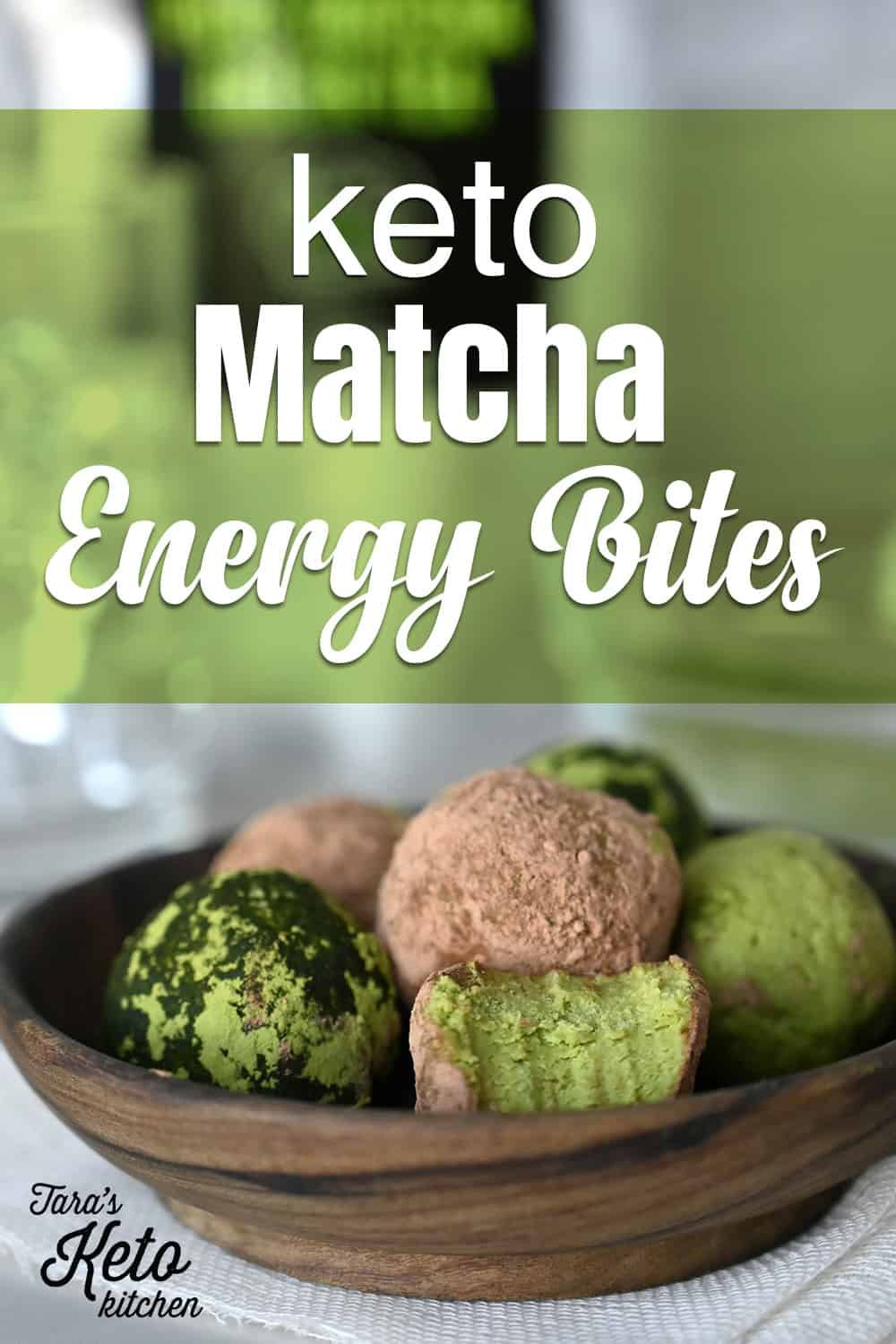 Keto Matcha Energy Bites on a bowl with title