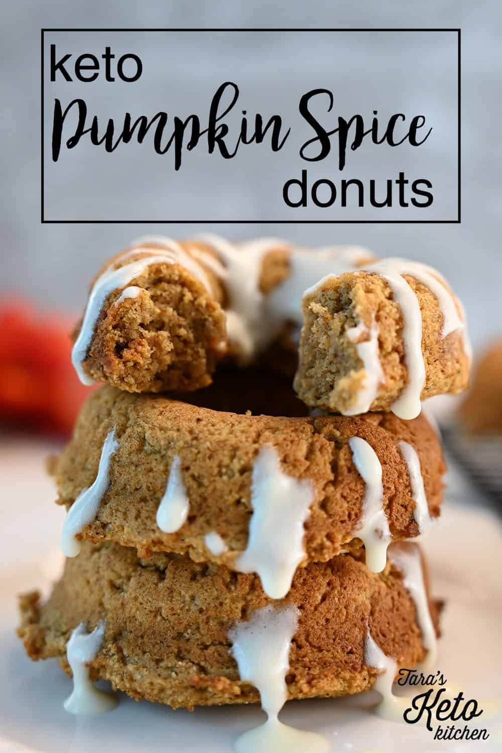 close up image of 3 Keto Pumpkin Spice Donuts with title for pinterest