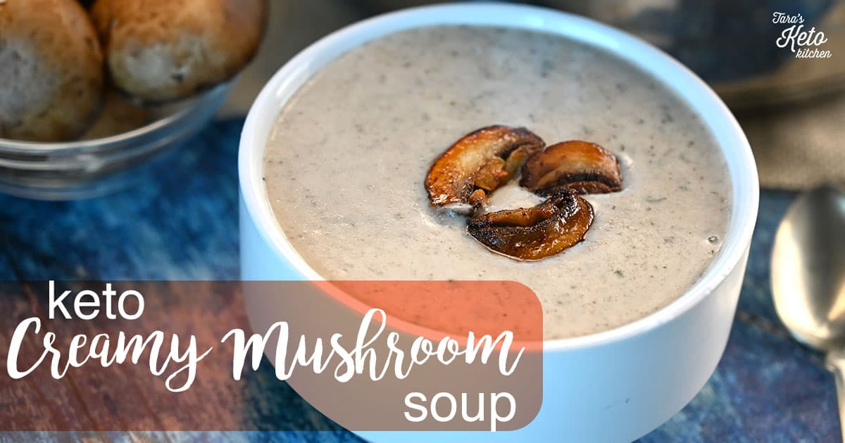 Keto Creamy Mushroom Soup on a bowl with title