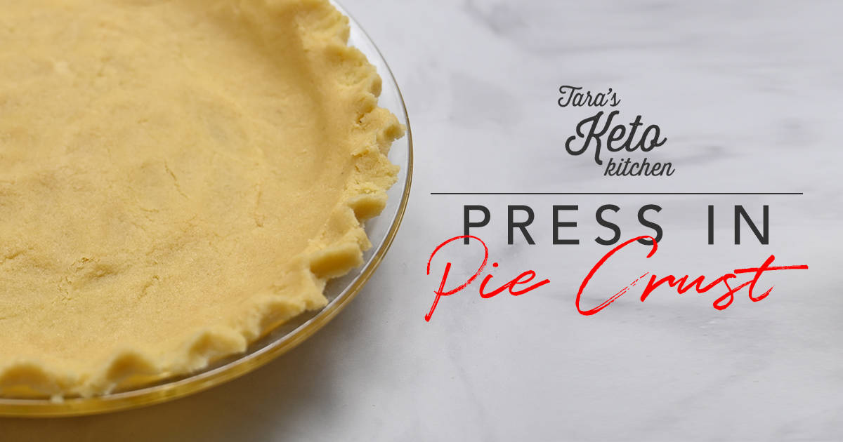 Keto Press In Pie Crust in a pan with title