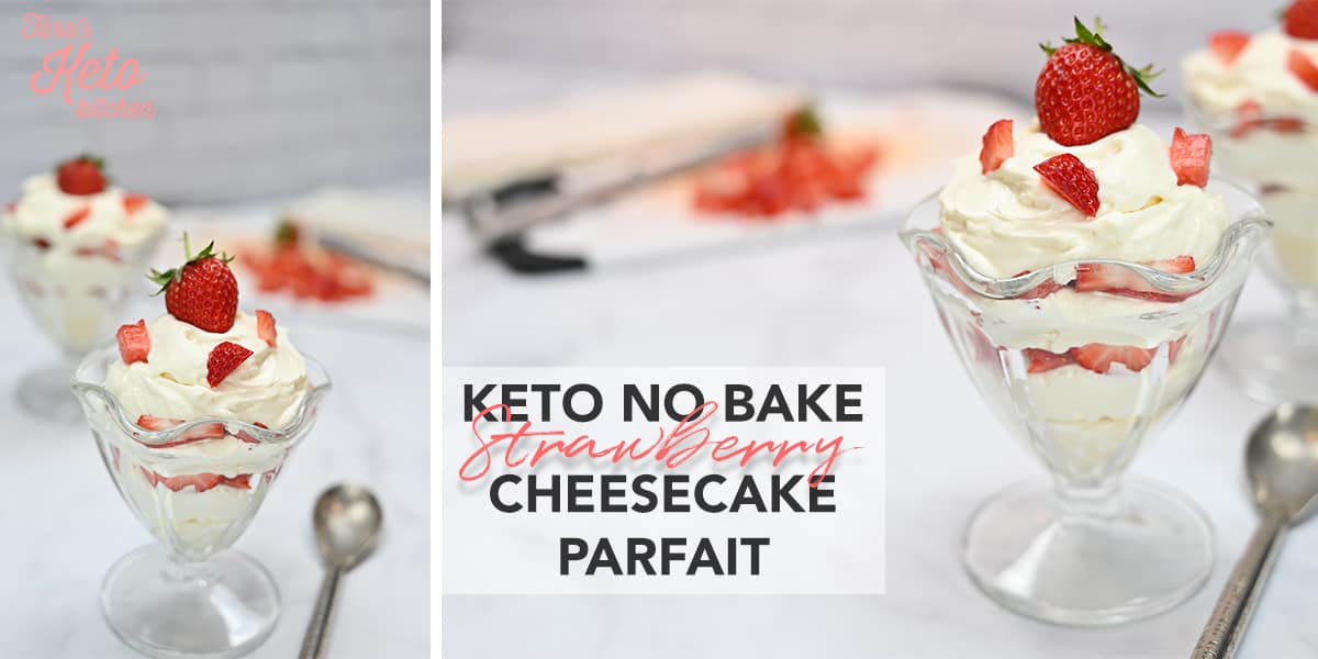 no bake strawberry keto cheesecake parfait served in an ice cream glass layered with a spoon