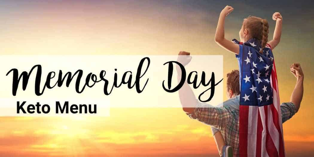 memorial day keto menu header graphic picturing dad and daughter wearing a cape with the national flag