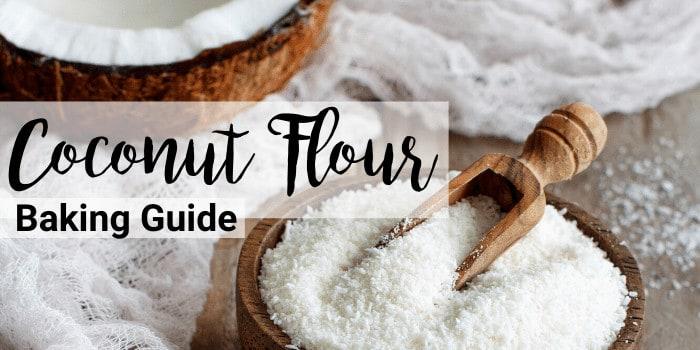 Coconut Flour Baking Guide by Health Coach Tara of Tara's Keto Kitchen (Header image)