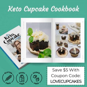 The Keto Cupcake Cookbook Save $5 With Coupon Code LOVECUPCAKES