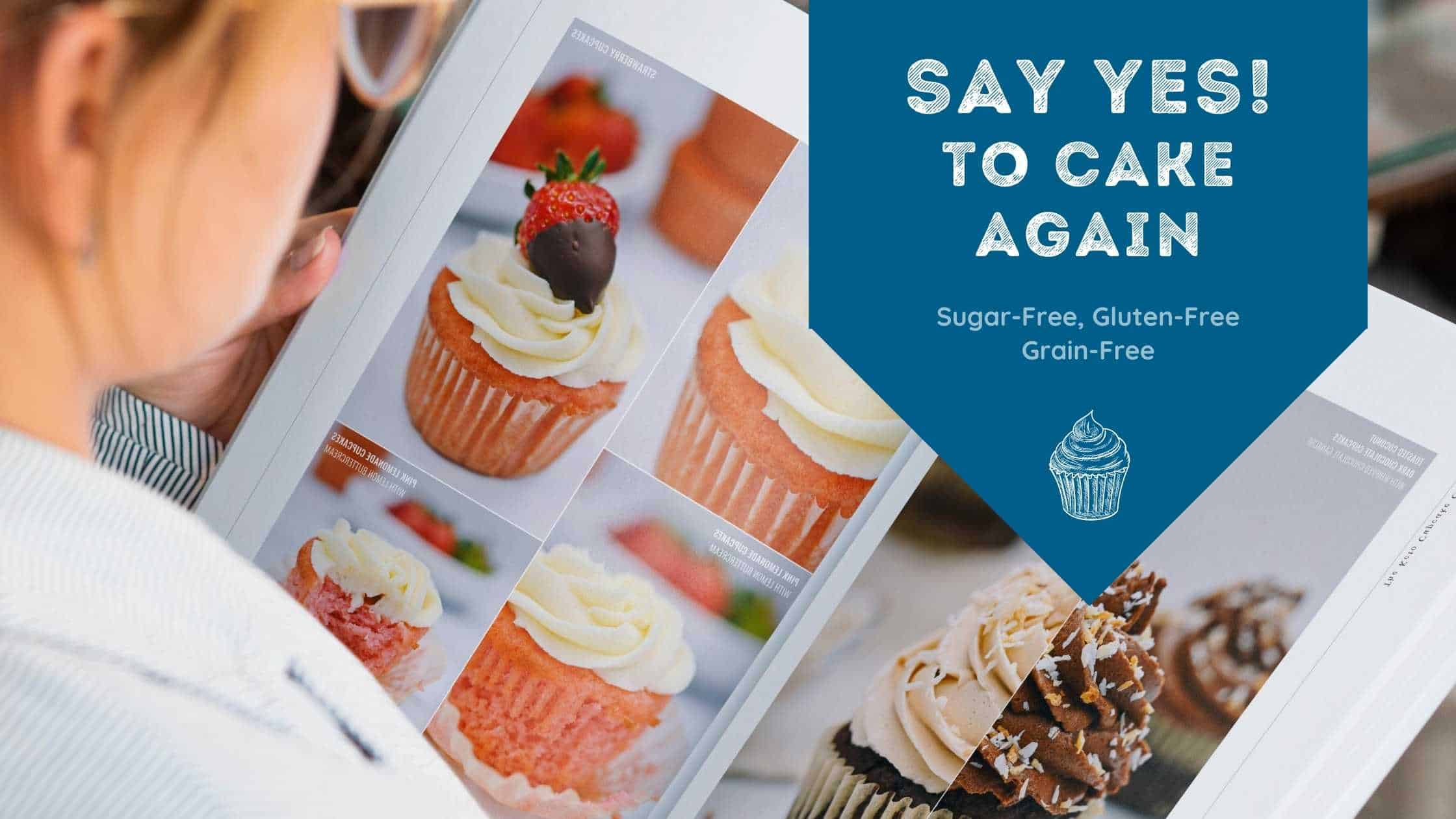 the keto cupcake cookbook that lets you say YES to cake again