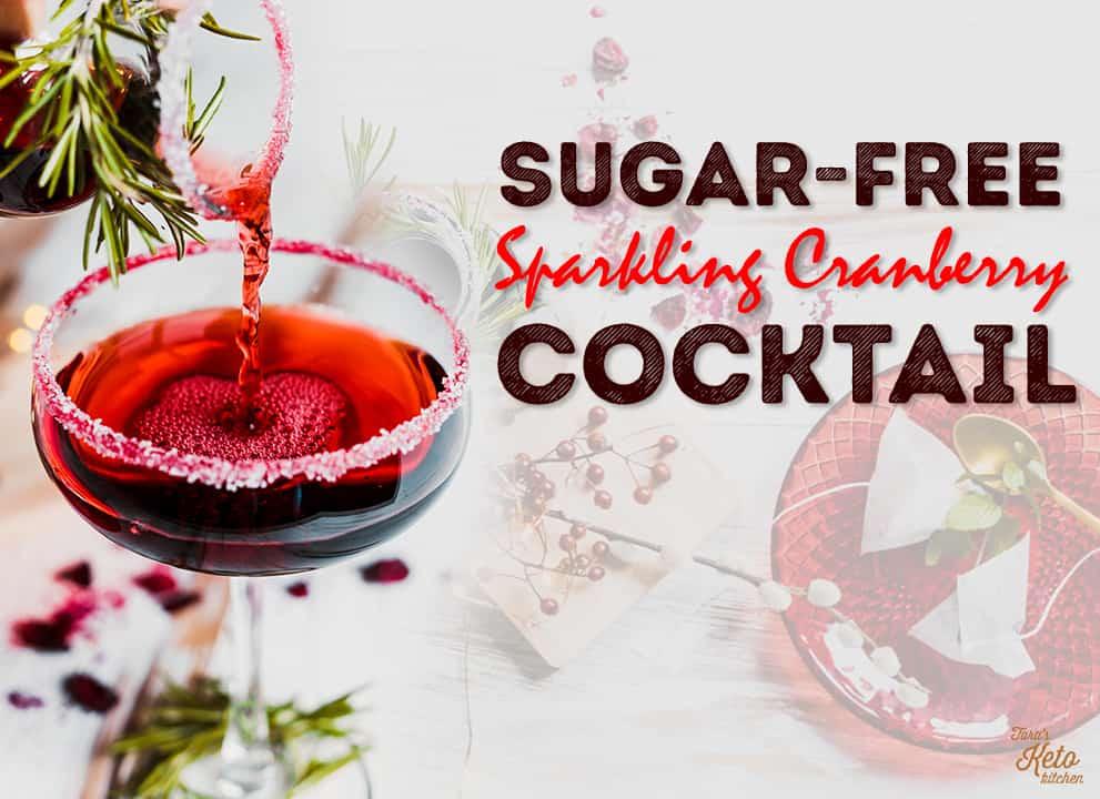 Sugar-Free Sparkling Cranberry Cocktail