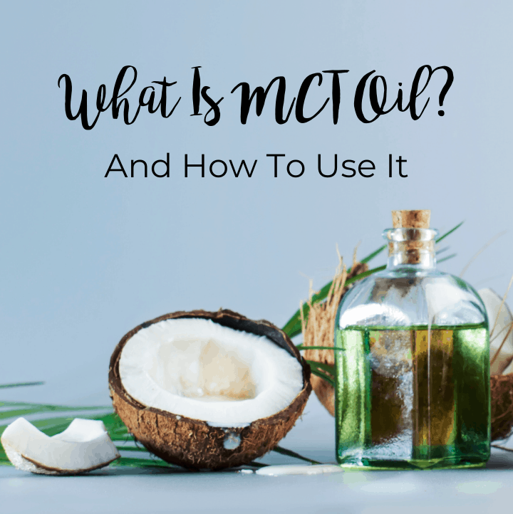 image wit a bottle of MCT oil that says what is mct oil and how to use it