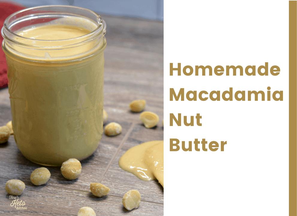 Homemade Macadamia Nut Butter